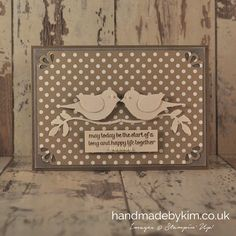 Handmade by Kim: Wedding Card using the Stampin' Up! Bird Builder Punch and For The New Two stamp set