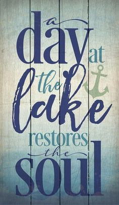 Boat Names Discover A Day at the Lake Textual Art on Wood Lake House Signs, Lake Signs, Cottage Signs, Lake Quotes, Boat Names, Lake Decor, Lake Art, Diy Pallet Projects, Wooden Projects
