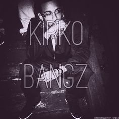 Kirko bangz is another one of my favorite rappers , his music interest me .