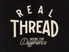Real Thread - Nathan Yoder
