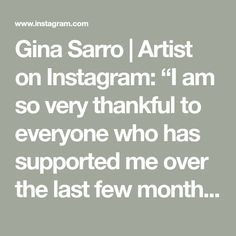 """Gina Sarro   Artist on Instagram: """"I am so very thankful to everyone who has supported me over the last few months, as we all learn to cope with this new reality in our own…"""" West Coast, This Is Us, Thankful, Photo And Video, Learning, Artist, Instagram, Studying, Artists"""