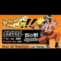 Sekai no Cosplay 2015 - Los Mochis, Sinaloa, México, 15 y 16 de Agosto 2015