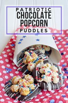 The hardest part of these Patriotic Chocolate Popcorn Puddles is waiting for the chocolate to set! These are a super delicious and simple treat to make! Popcorn Recipes, Ham Recipes, Oven Recipes, Crockpot Recipes, Dessert Recipes, Desserts, Icing Recipes, Lentil Recipes, Cabbage Recipes