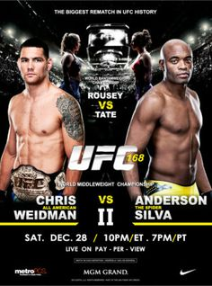 UFC Saturday December 28th - Weidman vs Silva plus Rousey vs Tate 7:00 PM 3.00 Cover Call for Reservations Today 254-953-7412