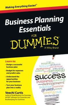 business plan for dummies Business plans try to nail every possible alternative universe with data, market research and pop up plan, you can't beat pen and paper – you can create a.