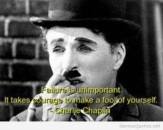 Charlie Chaplin Failure Quote