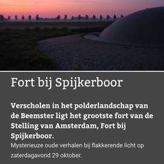 Fort bij Spijkerboor doet komende zaterdag mee aan de #NachtvandeNacht! (laatste kans voor #Stampions) #StellingvanAmsterdam #Westbeemster #FortbijSpijkerboor
