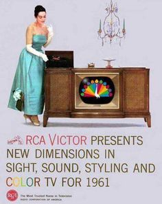 Daddy trusted the RCA brand and bought one similar to this, with the stereo cabinet inside. It was grand. The peacock symbol of NBC was beautiful! Retro Advertising, Vintage Advertisements, Vintage Tv, Vintage Posters, Vintage Makeup, Vintage Labels, Fee Du Logis, Radios, Vintage Television