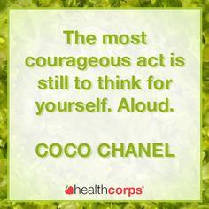#courage #beyourself #speakup #cocochanel