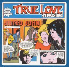 Jilted John - True Love Stories