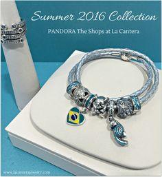The PANDORA Summer 2016 Collection is available now! #PANDORATexas #PANDORAbracelet