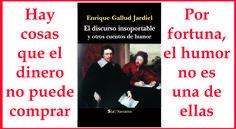 Publicidad del libro «El discurso insoportable y otros cuentos de humor», de Enrique Gallud Jardiel. Sial Ediciones, Madrid, 2015.