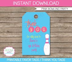 Type your own text into these pink & blue Girl Bowling Party printable Favor or Thank You Tags!    Instantly download this digital PDF template that