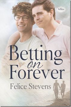 Release Day #Review: Betting on Forever by @FeliceStevens1 | @sinfully_mmblog