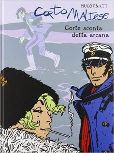 Corto Maltese. Corte Sconta detta Arcana: 9: Amazon.it: Hugo Pratt: Libri