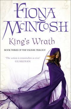 Booktopia has King's Wrath, Valisar by Fiona McIntosh. Buy a discounted Paperback of King's Wrath online from Australia's leading online bookstore.