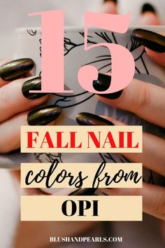 Browse 15 bold fall nail polish colors from OPI to give you ideas for your next ., Browse 15 bold fall nail polish colors from OPI to give you ideas for your next fall diy nail art or fall manicure appointment! OPI has tons of autumn. Fall Nail Polish, Fall Manicure, Fall Nail Art, Autumn Nails, Fall Nail Colors, Diy Manicure, Nail Polish Colors, Diy Nails, Polish Nails