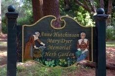 Anne Hutchinson and Mary Dyer Memorial Herb Garden  Historic Aquidneck