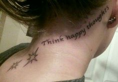 Think happy thoughts. Peter Pan first tattoo.