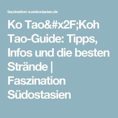 Ko Tao/Koh Tao-Guide: Tipps, Infos und die besten Strände | Faszination Südostasien