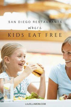 Parents rejoice! Kids eat free at these fantastic San Diego restaurants. via @lajollamom