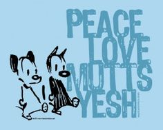Peace Love Mutts Yesh