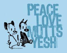 Peace Love Mutts Yesh