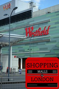 Shopping in London Malls: How does it compare with American malls?