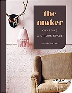 Finished August 16 The Maker: Crafting a Unique Space by Tamara Maynes with Tracy Lines, photography by Eve Wilson This inspiring book. Arts And Crafts, Paper Crafts, Fire Clay, Reading Art, Inspirational Books, Tapestry Weaving, Rug Hooking, Metal Walls, Metal Working