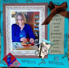 Galleria - Galleria Wing Selection: Weekly Chronicles - Exhibit: Norma's BD.  Club Scrap's Lock and Key kit was used for this LO.