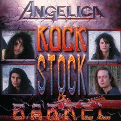 Angelica - Rock, Stock & Barrel
