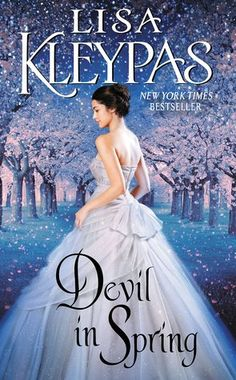 """Read """"Devil in Spring The Ravenels, Book by Lisa Kleypas available from Rakuten Kobo. New York Times bestselling author LISA KLEYPAS delivers the unforgettable tale of a strong-willed beauty who encounters . Beau Film, Historical Romance Novels, Romance Books, Historical Fiction, Romance Manga, Lisa Kleypas Books, Cold Heart, Find A Husband, Spring Books"""