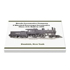 "Brooks Locomotive Works #961 Canvas Prints -$156.95- 24""X18"" -The Alco-Brooks Locomotive Works manufactured steam railroad locomotives and freight cars from 1869 through its merger into the American Locomotive Company in 1901."