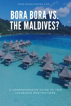Looking for a Bora Bora travel guide? Or are you thinking about traveling to the Maldives? Maybe you are wondering about if you should travel to Bora Bora or the Maldives? All your questions are answered here in this definitive Bora Bora vs. Visit Maldives, Maldives Resort, Maldives Travel, Top Honeymoon Destinations, Travel Destinations, Travel Tips, Santorini Honeymoon, Bora Bora Honeymoon, Holiday Destinations
