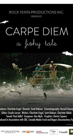 Directed by Scott Dobson. Carpe Diem: A Fish Tale looks at an ecologic…