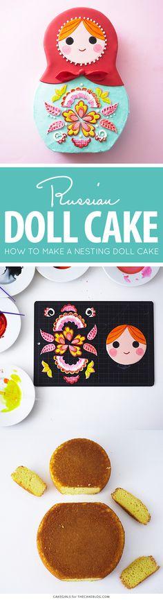 How to make a Russian nesting doll cake   by Cakegirls for TheCakeBlog.com