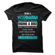 Being A Veterinarian - #rock tee #tshirt text. ORDER HERE => https://www.sunfrog.com/LifeStyle/Being-A-Veterinarian.html?68278