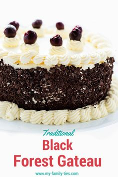 My Family Ties: Traditional Black Forest Gateau - My Family Ties