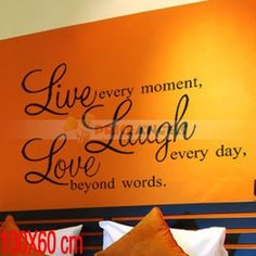 Live Every Moment Love Every Day 100*60cm Wallpaper (Random Color/Large Size)