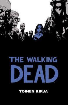 The Walking Dead (Nidottu, pehmeäkantinen)  TÄMÄTÄMÄTÄMÄ äkkiä mulle