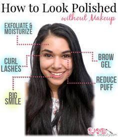 How to Look Polished without Makeup