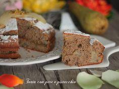 Torta con pere e pistacchio