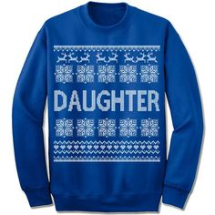 Daughter Ugly Christmas Sweater.