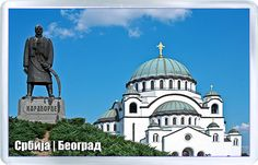 $3.29 - Acrylic Fridge Magnet: Serbia. Belgrade. Monument To Karadjordje And The Cathedral Of Saint Sava