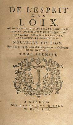Charles-Louis MONTESQUIEU, De L'esprit des loix, 1753