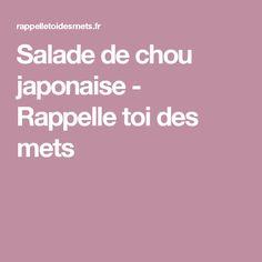 Salade de chou japonaise - Rappelle toi des mets