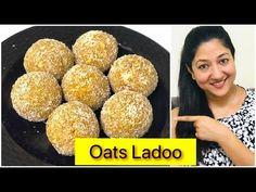 Oats Ladoo | बिना घी, आटा या चीनी डाले, बनाए ताकतवर ओट्स लड्डू जो पूरे साल खा सके | Aarum's Kitchen - YouTube