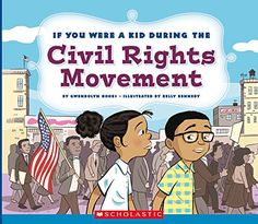 If You Were a Kid During the Civil Rights Movement by Gwe... https://www.amazon.com/dp/0531230988/ref=cm_sw_r_pi_dp_x_6srNybRW23CQ8