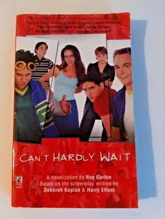 Can't Hardly Wait Paperback  Book Adapted from the Movie by Ray Garton