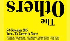 Dal 5 all'8 novembre all'ex Carcere Le Nuove di #Torino la quinta edizione di #TheOthers #arte